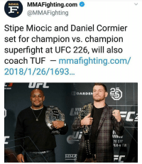 Boxing, Memes, and Ufc: MMAFighting.com  @MMAFighting  MMA  F.  Stipe Miocic and Daniel Cormier  set for champion vs. champion  superfight at UFC 226, will also  coach TUF mmafighting.com/  2018/1/26/1693..  UPC  2  R NOW  GARDE  OL  NNu  20 SAT  ER-V EW Who you got?! Black Fedor or Stiopic Takeaway from this is that Cain is either hurt again or might retire?? ufc mma bellator wsof fight jj jiujitsu muaythai wrestling boxing kickboxing grappling funnymma ufcmeme mmamemes onefc warrior PrideFC PrideNeverDie