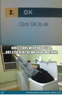 Um.. ok?: MMC  OK  Click OK to ok.  DIRECTIONS WERE NOT CLEAR  IN THE WASHING MACHINE,  memecenter.com/juan.cantu.311 Um.. ok?