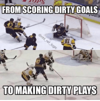 Memes, 🤖, and Stand: MMISG  FROM SCORING DIRTY GOALS  TO MAKING DIRTY PLAYS Crosby scored the filthiest goal I've ever seen AND slashed O'Rielly's nut sack all in one game. And people wonder why we can't stand Crysby. pittsburghpenguins buffalosabres buffalo philadelphiaflyers