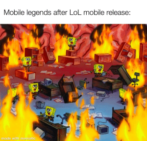 Oh shit oh no: Mobile legends after LoL mobile release:  CO  made with mematic Oh shit oh no