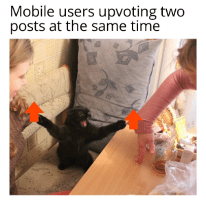 Maximum efficiency by n1GG99 MORE MEMES: Mobile users upvoting two  posts at the same time Maximum efficiency by n1GG99 MORE MEMES