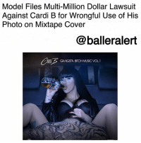 "Model Files Multi-Million Dollar Lawsuit Against Cardi B for Wrongful Use of His Photo on Mixtape Cover-blogged by @thereal__bee ⠀⠀⠀⠀⠀⠀⠀⠀⠀ ⠀⠀ According to TMZ, CardiB is facing a lawsuit from the guy pictured on her first mixtape cover. ⠀⠀⠀⠀⠀⠀⠀⠀⠀ ⠀⠀ Model Kevin Brophy, is allegedly suing Cardi and her managers for the wrongful use of his photo. The model claims he never posed for the photo and never signed off on the usage of his image, especially in a sexual manner. ⠀⠀⠀⠀⠀⠀⠀⠀⠀ ⠀⠀ On the cover of Cardi's mixtape, ""Gangsta B**** Music Vol. 1,"" the cover shows a shirtless guy, with detailed tattoos, performing oral sex on her as she drinks alcohol. ⠀⠀⠀⠀⠀⠀⠀⠀⠀ ⠀⠀ Brophy says the guy in the image is him. He said he didn't even know his image was used until a friend said ""how crazy is it that you're 'cunnilinging [sic] this rapper called Cardi B..'"" ⠀⠀⠀⠀⠀⠀⠀⠀⠀ ⠀⠀ According to new court docs, Brophy's involvement with the photo got even weirder when his toddler son asked what his father was doing in the picture. ⠀⠀⠀⠀⠀⠀⠀⠀⠀ ⠀⠀ Brophy also says in court docs that he's never met Cardi or even spoken to her team, however, he knows that the tattoo is his, as it shows a detailed tiger battling a snake. ⠀⠀⠀⠀⠀⠀⠀⠀⠀ ⠀⠀ Brophy is suing for at least $5 million.: Model Files Multi-Million Dollar Lawsuit  Against Cardi B for Wrongful Use of His  Photo on Mixtape Cover  @balleralert  ARDIGANGSTA BITCH MUSIC VOL.1 Model Files Multi-Million Dollar Lawsuit Against Cardi B for Wrongful Use of His Photo on Mixtape Cover-blogged by @thereal__bee ⠀⠀⠀⠀⠀⠀⠀⠀⠀ ⠀⠀ According to TMZ, CardiB is facing a lawsuit from the guy pictured on her first mixtape cover. ⠀⠀⠀⠀⠀⠀⠀⠀⠀ ⠀⠀ Model Kevin Brophy, is allegedly suing Cardi and her managers for the wrongful use of his photo. The model claims he never posed for the photo and never signed off on the usage of his image, especially in a sexual manner. ⠀⠀⠀⠀⠀⠀⠀⠀⠀ ⠀⠀ On the cover of Cardi's mixtape, ""Gangsta B**** Music Vol. 1,"" the cover shows a shirtless guy, with detailed tattoos, performing oral sex on her as she drinks alcohol. ⠀⠀⠀⠀⠀⠀⠀⠀⠀ ⠀⠀ Brophy says the guy in the image is him. He said he didn't even know his image was used until a friend said ""how crazy is it that you're 'cunnilinging [sic] this rapper called Cardi B..'"" ⠀⠀⠀⠀⠀⠀⠀⠀⠀ ⠀⠀ According to new court docs, Brophy's involvement with the photo got even weirder when his toddler son asked what his father was doing in the picture. ⠀⠀⠀⠀⠀⠀⠀⠀⠀ ⠀⠀ Brophy also says in court docs that he's never met Cardi or even spoken to her team, however, he knows that the tattoo is his, as it shows a detailed tiger battling a snake. ⠀⠀⠀⠀⠀⠀⠀⠀⠀ ⠀⠀ Brophy is suing for at least $5 million."