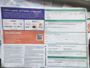 It was unusually quiet after u/cyclostome_monophyly put their kids to bed last night. Went to check and found 5 year old sat in bed filling out application for a nectar card: MOISTEN AND SEAL  UKXCC0936898-5  MOISTEN AND SEAL  Collect points. Get treats. Lovely stuff,  Postal Form  You can do itthe old fashioned way, fill out this form and popitin the post Orsign up instantly by registeringyour card online atnectar.com  A bit about you Please complete this form in CAPITAL LETTERS usingblackink  From filling up when you fuel-up to bagging more than your shopping,  you can collect Nectar points on pretty much anything -plus give your  balance an extra boost with fresh weekly offers. Then turn your points  into treats - from a morning latte to a cheeky weekend getaway.  * Mandatory fields  Mr V Mrs  Title*  (Please markrelevant  boxwith across)  Male  Female  Miss  Other  First name*  Surname*  MAAA  We'dlove to stay in touch  Collect  Spend  By giving us your email addressand/or phone numberyou agree thatwe may sendyou information and offers by email and/or to your phone and/or  using any other form of current or future electronic communication [including SMSand MMS] on the basis of the Nectar Privacy Policy. You may opt out  of receiving these atany time.  Email is required for verification purposes. Please complete in CAPITAL LETTERS e.g. BARRY.SMITH@DOMAIN.CcO.UK  ebay  Sainsbury's  Esso  Sainsbury's  Email*  Argos  EUROSTAR  Daily Mai LNER  Expedia  eb  CAFFÈ  Vue  Cross here if you do not want to receive marketing from Nectar via email.  Mostof our offers come via email, so by opting outyou will miss out on emails with offers thatinterestyou.  NERO  sA^^^^^^^^^^^  Mobile  .and many more  .and many more  Home Phone  Get going today.  Where do youcall home? Sorry butwe cannot accept PO Boxaddresses  House or Flat name  House or Flat number  Register your Nectar card online (through the Nectar app,  at nectar.com/activate, or by scanning the QR code], or fill  out t