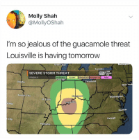 Friday, Guacamole, and Jealous: Molly Shah  @MollyOShah  I'm so jealous of the guacamole threat  Louisville is having tomorrow  Green Bay  urlington  Toronto  E STORM  TEAM  MARGINAL SLIGHT ENHANCED!MODERATE HIGH  WAVE  NEWS TRACKING  SEVERE STORM THREAT  FRIDAY  Chicag0  Omaha  Cleveland  New York  Kansas City  CinGinnat  Washington  St. Louis  Louisville  ichita  Norfolk  City  Raleigh  Memphis It's 2018 and why aren't avocado storms an actual thing yet