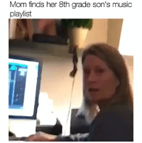 This music is turning u into a psychotic person 😂 (tap for sound 🔊) via-twitter-liv_lutz: Mom finds her 8th grade son's music  playlist This music is turning u into a psychotic person 😂 (tap for sound 🔊) via-twitter-liv_lutz