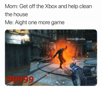 Lmao, Memes, and Zombies: Mom: Get off the Xbox and help clean  the house  Me: Aight one more game  IG:PolarSaurusRex  +161 Every old cod game full of modders now lmao when you finally think you got in a normal zombies game but then the round changes from 1 to 99999