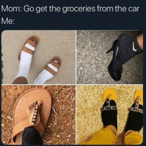 MeIRL, Mom, and Car: Mom: Go get the groceries from the car  Мe: Meirl