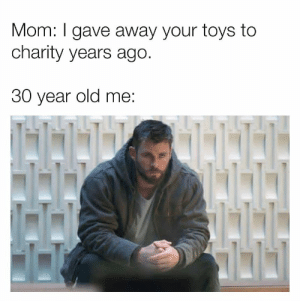 """that was my retirement fund MoM!!!!"" https://t.co/l25hmRfZqw: Mom: I gave away your toys to  charity years ago.  30 year old me ""that was my retirement fund MoM!!!!"" https://t.co/l25hmRfZqw"