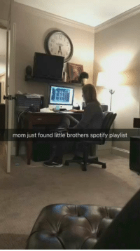 This mom when she finds her sons playlist has me dying 😂😂😂: mom just found little brothers spotify playlist This mom when she finds her sons playlist has me dying 😂😂😂