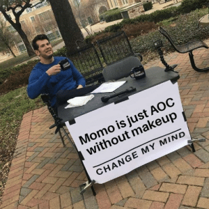 DV6: Momo is just AOC  without makeup  CHANGE MY MIND DV6