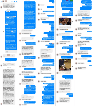 It's the most, wonderful time, of the yeeeeeeear! (TW: Arguing over trans rights with trump country): MON AT 7:50 PM  My cousins  found out there too  and  Cousin  Because it is?  He is taking legal rights away  from trans people and they  Active 8 hours ago  T encourage you to think about  why I was suspicious. Read your  first message again with the  context that I have heard nothing  from you or your dad since  Thanksgiving 2 years ago. When  I watched him play fb games on  Lol  support that  Because their dad will react the  I am sorry you have decided not to  see us these holidays. I hope that  at some point you would like to  comunicate with your family again.  I will miss meeting the little one  way your mom did  By voting for him  No it's not  I don't know how much you talk  How does that not add up?  to your mom.  I came out as trans  You don't know where I'm coming  from, cuz  your account.  Look, I'm sorry for not trustung  So  MON AT 11:58 AM  It is not my responsibility to  reach out to him. I knew he knew  after your mom called mine. He  hasn't tried to say he doesn't  agree with your mom. Why would  I blindly reach out after that?  I just  For one. The popular vote doesn't  actually elect the president  Hi Uncle  Your mom proceeds to trash me  I'm scared  What I have decided, is to protect  my emotional well-being during a  vulnerable time in my life.  That's not me  And you don't know where I'm  coming from. No one person  knows any other person's true view  I don't want to have to fight my  entire family  And say I'm nasty  Why would you believe your  mom without talking to me? Can  you see how your first message  sounds in that context? That I'm  I refuse to be bullied by Aunt  and  simply for being who I am.  You shouldn't be scared  Other  in my own home,  I'm painfully aware of that.  Cousin  Again I am an individual  just randomly cutting you all off?  I don't assume I know where your  coming from  Not my mother  Families love, respect, and  su