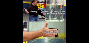 We have been bamboozled. By a sequel of all things! They can't do that, shoot them, or something.: MOND -- SEAL  BLACK  EPA  staady Staps Laskst  FLEX  APE  TAPE  HONG ALU  fans not liking what  disney is doing with  star wars  disney  1.EAL RAR  LACK  baby yoda We have been bamboozled. By a sequel of all things! They can't do that, shoot them, or something.