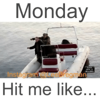 Memes, Boat, and 🤖: Monday  CLICK  HERE TO  BE A BRO  Hit me like boat boats ocean fishing school student meme memes Monday mondays stunt stunts flip office work working money success funny comedy humor fail epicfail vid video vine accident gym sports jump