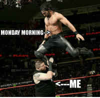 It has begun... wwe wwememes raw share love prowrestling wrestling follow memes lol haha sethrollins romanreigns therock stonecold kevinowens: MONDAY MORNING  122 VE THE NORTH ra  on Instagram  @STILLREALTOUS 302 It has begun... wwe wwememes raw share love prowrestling wrestling follow memes lol haha sethrollins romanreigns therock stonecold kevinowens