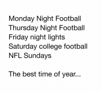 It's here. https://t.co/LuDnpVyg7Z: Monday Night Football  Thursday Night Football  Friday night lights  Saturday college football  NFL Sundays  The best time of year... It's here. https://t.co/LuDnpVyg7Z