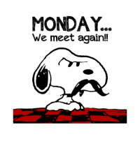 Check out this awesome 'Monday+Snoopy' design on @TeePublic!: MONDAY..  We meet again!! Check out this awesome 'Monday+Snoopy' design on @TeePublic!