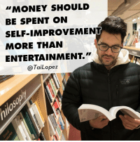 """Some people don't get it. They see me doing all kinds of fun stuff but they don't realize I spend over $100k a month (per month not year) on trainers-mentors-consultants💰 Self-improvement... Lifelong learning... Never stop investing in your own brain... sixpackbrain: """"MONEY SHOULD  BE SPENT ON  SELF-IMPROVEMENT  MORE THAN  ENTERTAINMENT  TaiLopez  MOUNTAIN Some people don't get it. They see me doing all kinds of fun stuff but they don't realize I spend over $100k a month (per month not year) on trainers-mentors-consultants💰 Self-improvement... Lifelong learning... Never stop investing in your own brain... sixpackbrain"""