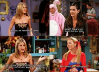 FRIENDS (TV Show): Monica, we need  candy  of them jutt  'What? There's onl  been like four kids.  er YouRepregna  No FRIENDS (TV Show)