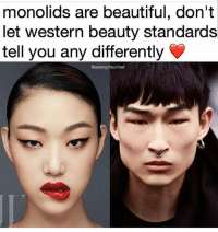 Beautiful, Friends, and Love: monolids are beautiful, don't  let western beauty standards  tell you any differently  @asiangirlsunited LOVE 😍😍 MAKEUPBABBLE FOLLOW ➡@makeupbabble⬅ FOR MORE😂 ➡️TURN ON POST NOTIFICATIONS ⬇TAG FRIENDS