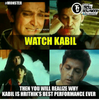 Hrithik Nailed It😍  Kabil👍👏  Must Watch Movie👍  #Monster:  #MONSTER  OFFICIAL  TROLL  ABDUL HUNJAI  WATCH KABIL  THEN YOU WILL REALIZE WHY  KABILIS HRITHIKSBESTPERFORMANCE EVER Hrithik Nailed It😍  Kabil👍👏  Must Watch Movie👍  #Monster