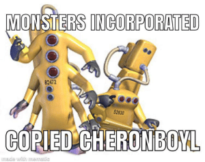 Grandpa, Monsters, and Made: MONSTERS INCORPORATED  82472  52830  CORIED CHERONBOYL  made with mematic kyles grandpa worked there!1!1
