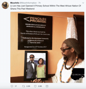 """Lil Jon opens up an elementary school in Ghana. YEAH!: Moorlnfo @Moorlnformation 7h  Lil Jon Has Just Opened A Primary School Within The West African Nation Of  Ghana This Past Weekend  PENCILS  GHANA EDUCATION SERVICE  ABOMAYAW D.A.KINDERGARTEN  This school block was built by  Pencils of Promise (PoP) and the Community  """"Dedicated to the Abomayaw Community  in Memory& in Honor of  Carrie M. Smith.  Inaugurated on 12th October, 2017  OIRONLIN  17  2.3K  2.9K Lil Jon opens up an elementary school in Ghana. YEAH!"""