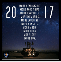 Memes, Sunset, and 🤖: MORE STAR GAZING  MORE ROAD TRIPS  MORE CAMPFIRE  MORE MEMORIES  MORE LAUGHING  MORE SUNSETS  MORE MUSIC  MORE HUGS  MORE LOVE  MORE FUN. *´¨) ¸.•´¸.•*´¨) (¸.•´ ★ *¨*•.¸¸.. <3 *¨*•.¸¸.. ★