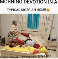 Memes, Home, and Video: MORNING  DEVOTION  IN  A  TYPICAL NIGERIAN HOME  @esther_nathaniel @Hapsy Nath @Bee-hee Can you relate? 😂😂😂 Tag your siblings ⬇️⬇️ Video: @esther_nathaniel @hapsy_naths . Entertainment Home Devotion Saturday KraksTV