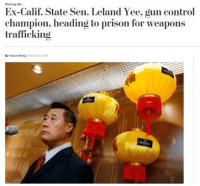 "Bailey Jay, Tumblr, and Yee: Morning Mix  Ex-Calif. State Sen. Leland Yee, gun control  champion, heading to prison for weapons  trafficking  By Yanan Wang Fehuiary 25.200 <p><a href=""http://memehumor.net/post/171532431753/anti-competition-legislation"" class=""tumblr_blog"">memehumor</a>:</p>  <blockquote><p>Anti-competition legislation</p></blockquote>"