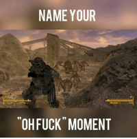 Memes, 🤖, and Name: Mosavo  NAME YOUR  OH FUCK MOMENT  010 First deathclaw encounter