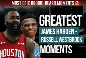 Beard, James Harden, and Nba: MOST EPIC BRODIE-BEARD MOMENTS  GREATEST  JAMES HARDEN-  RUSSELL WESTBROOK  RO KiT  MOMENTS  HOUSTON