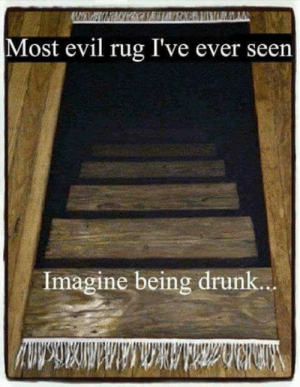 Where do I get one? ;): Most evil rug I've ever seen  Imagine being drunk.. Where do I get one? ;)