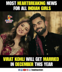 Girls, News, and Indian: MOST HEARTBREAKING NEWS  FOR ALL INDIAN GIRLS  AUGHING  VIRAT KOHLI WILL GET MARRIED  IN DECEMBER THIS YEAR