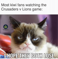 Memes, Game, and Lions: Most kiwi fans watching the  Crusaders v Lions game:  RUGBY  MEMES  Instagrant  IHOPE THEY BOTH LOSE Let's be honest 😂😂 rugby crusaders LionsNZ2017