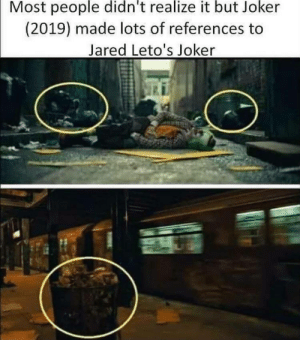 True dat: Most people didn't realize it but Joker  (2019) made lots of references to  Jared Leto's Joker True dat