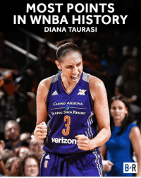 7489 points and counting.  History for DT 💪: MOST POINTS  IN WNBA HISTORY  DIANA TAURASI  All  CASINO ARIZONA  G STICK RT  Verizon  BR 7489 points and counting.  History for DT 💪