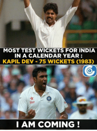Ravi Ashwin has took 63 Test wickets in 2016 so far.: MOST TEST WICKETS FOR INDIA  IN A CALENDAR YEAR:  KAPIL DEV 75 WICKETS (1983)  Star  I AM COMING! Ravi Ashwin has took 63 Test wickets in 2016 so far.