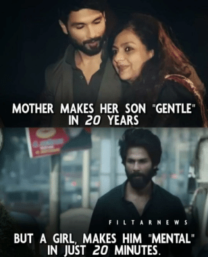 """Indian Instagram is a goldmine of these: MOTHER MAKES HER SON """"GENTLE""""  IN 20 YEARS  FILTARNE WS  BUT A GIRL, MAKES HIM """"MENTAL""""  IN JUST 20 MINUTES. Indian Instagram is a goldmine of these"""