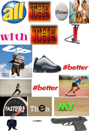 Pixar, Mother, and May: Mother  with  D PIXAR  #better  ocEroUSA  MAY 29  |#better  MY  FASTER! Then Pumped Up Kicks - By HalfDeadMemes