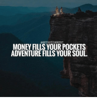 Don't forget to make a life while you make a living. | MotivatedMindset: @MOTIVATED.MINDSET  MONEY FILLS YOUR POCKETS  ADVENTURE FILLS YOUR SOUL Don't forget to make a life while you make a living. | MotivatedMindset