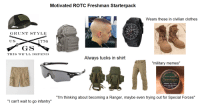 """Military Memes: Motivated ROTC Freshman Starterpack  Wears these in civilian clothes  12  GRUNT STYLE  8  6  US  1776  GS  THIS WE' LL 1)EFEN1)  Always tucks in shirt  """"military memes""""  WINTERGREEN  Copenhagen  LONG CUT  WARNING: This product  is not a safe alternative  to cigarettes.  """"l'm thinking about becoming a Ranger, maybe even trying out for Special Forces""""  """"I can't wait to go infantry"""