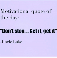 """Good morning 🌞: Motivational quote of  the day:  """"Don't stop.... Get it, get it"""" Good morning 🌞"""