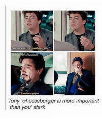 """Deadpool, Avengers, and Marvel: mou know what this cheeseburgers like?  Ufe  @Marvel Fondue  eeseburger first.  Tony """"cheeseburger is more important  than you' stark ~Deadpool"""