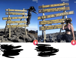I just matched two girls back to back who have a picture in front of the same sign Kilimanjaro is 8000 miles from my location: MOUNT KİLİMANJARO  MOUNT KILIMANJ  CONGRATULATIONS  CONGRATULATIONS  .yQU ARE NOW AT  YOU ARE NOR 'AT  AFRICAS HIGHESTPOINT  AFRICAS HIGHEST POINTA  WORLD HERITAGE AND RONDER EP  ONE OF NHORLDS LARGES  WORLD HERITAGE AND HONDE I just matched two girls back to back who have a picture in front of the same sign Kilimanjaro is 8000 miles from my location