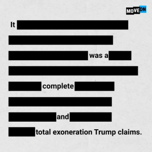 Trump, Total, and Move: MOVE  It  was a  complete  and  total exoneration Trump claims.