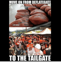 Nfl, Back, and Foot: MOVE ON FROM DEFLATEGATE  ATIONAL FOOTE  @NFLMEMEL  39  TO THE TAILGATE It's back😩😍