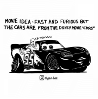 "Cars, Definitely, and Memes: MOVIE IDEA FAST AND FURIOUS BUT  THE CARS ARE FRONTHE DSNEY MOME CARS""  KACHOWWWw  回@geo.baz Would definitely watch this 👌 Credit to @geo.baz"