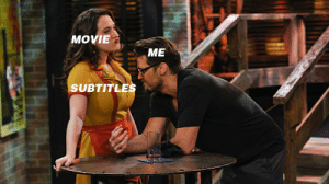 Movies, Movie, and  Watching: MOVIE  ME  SUBTITLE Watching movies with subtitles