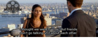 Friends with Benefits: movie memori  were friends don't go talking shit about each other Friends with Benefits