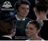 Princess Diaries: MOVIE MEMORIES  movie memories.net  twitter.com/moviememories  Why time?  Because you saw me  wwhen I was invisible. Princess Diaries